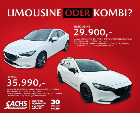 Autohaus Sachs Sonderangebot Mazda 6 - Limousine oder Kombi
