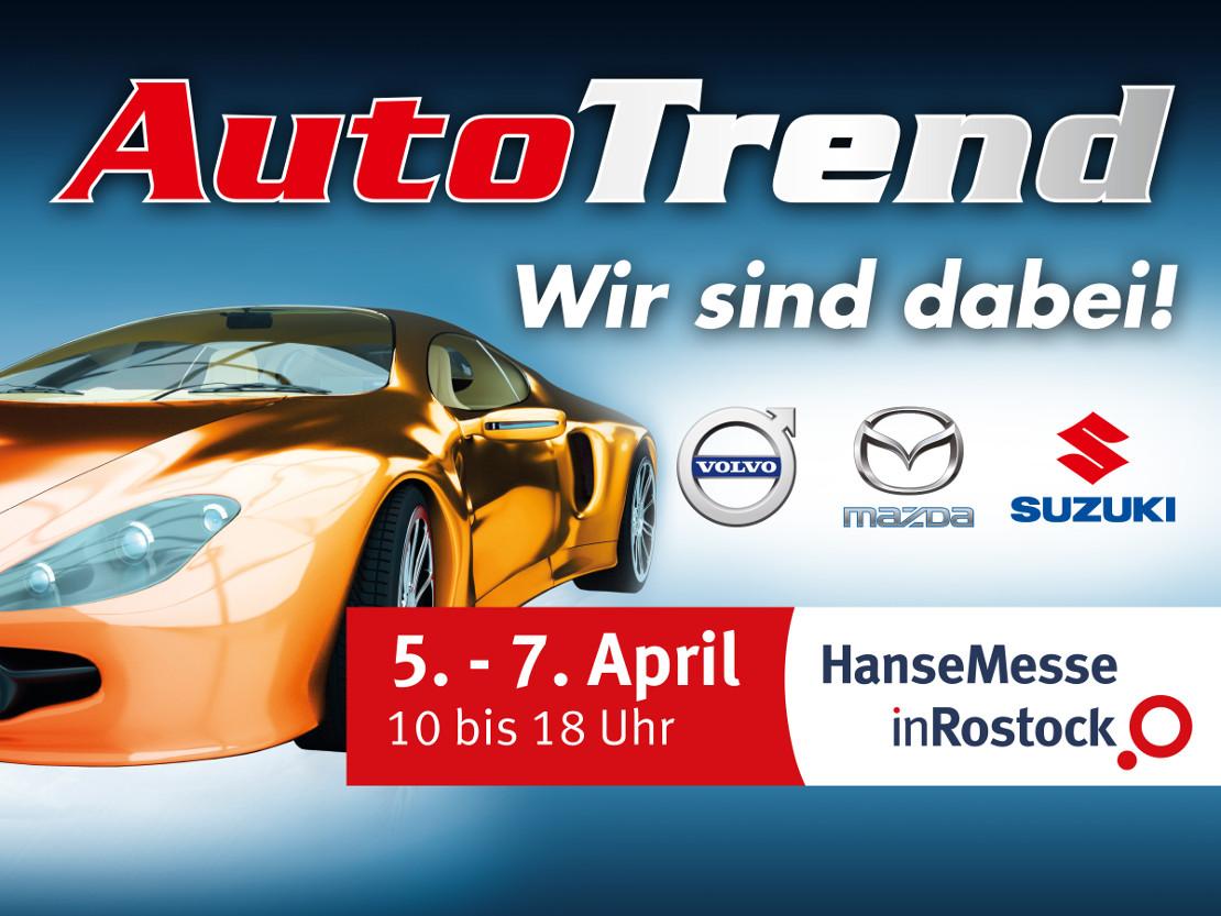 Einladung zur AutoTrend in Der HanseMesse in Rostock