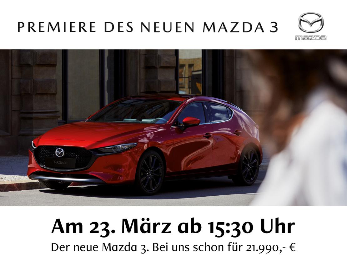 Autohaus Sachs präsentiert, den neuen Mazda3 - ab 23. März 2019